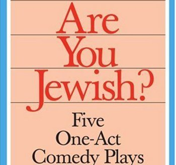 Staged Reading: Are You Jewish?