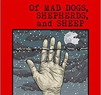 Of Mad Dogs , Shepherds and Sheep