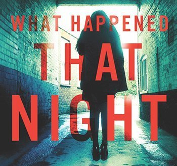 Author Sandra Block, What Happened That Night