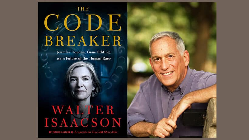Walter Isaacson, The Code Breaker: Jennifer Doudna, Gene Editing, and the Future of the Human Race